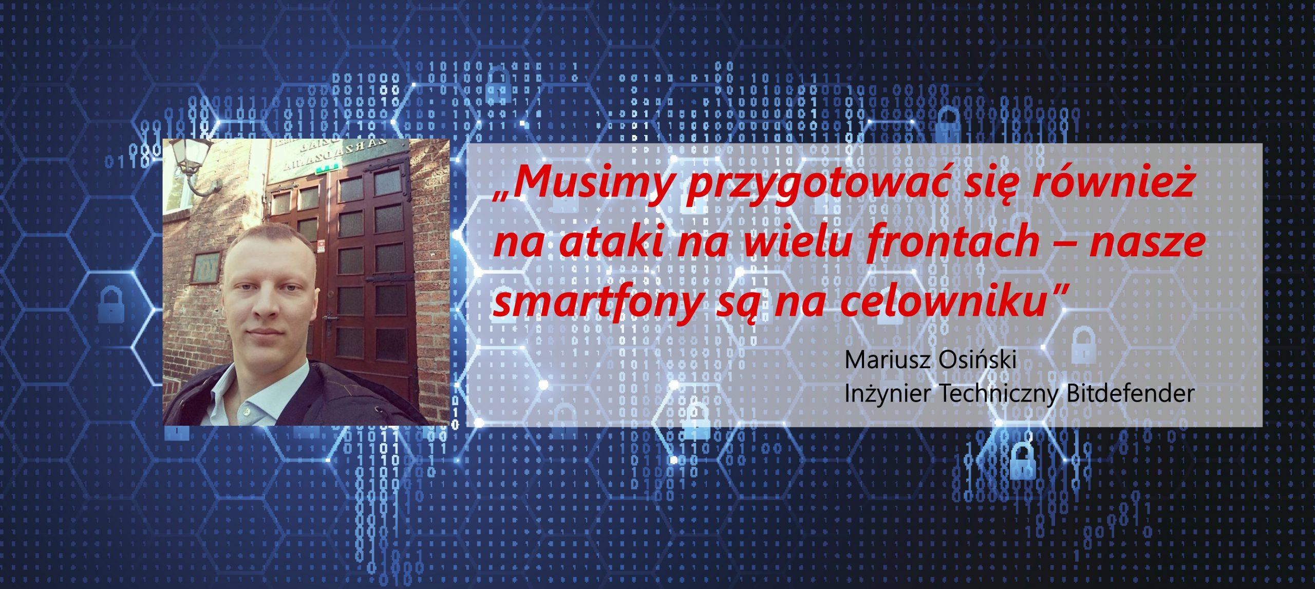 Mariusz Osiński z Bitdefender